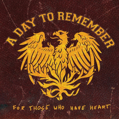 For Those Who Have Heart Re-Issue van A Day to Remember