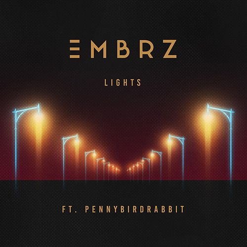 Lights (feat. Pennybirdrabbit) von EMBRZ
