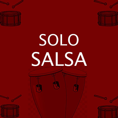 Solo Salsa by Various Artists