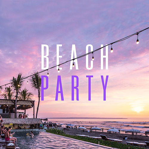 Beach Party by Various Artists