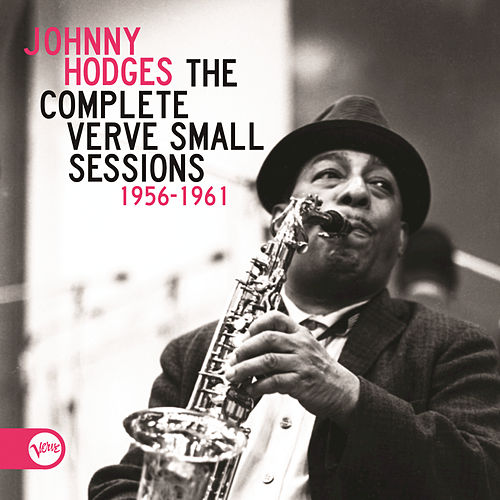 The Complete Verve Small Sessions 1956 - 1961 de Johnny Hodges