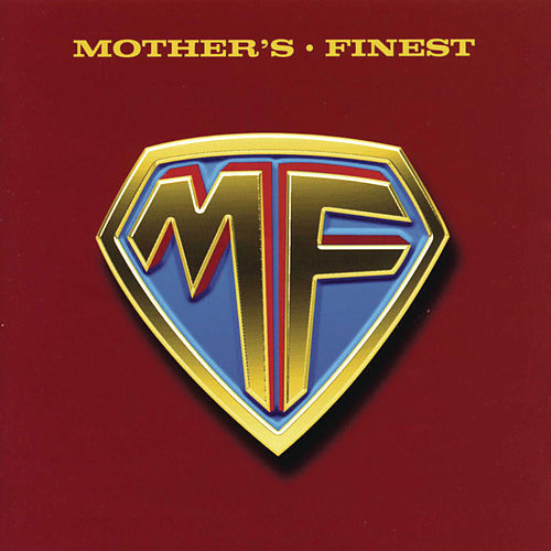 Mother's Finest by Mother's Finest