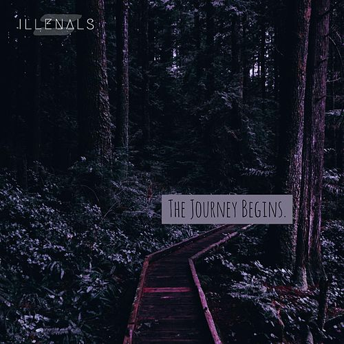 The Journey Begins (Intro) by Illenals