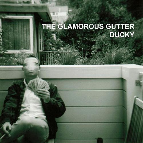 The Glamorous Gutter EP by Ducky