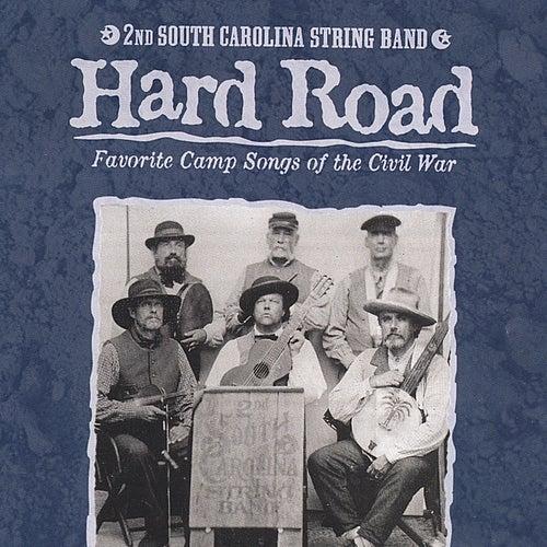 Hard Road by 2nd South Carolina String Band