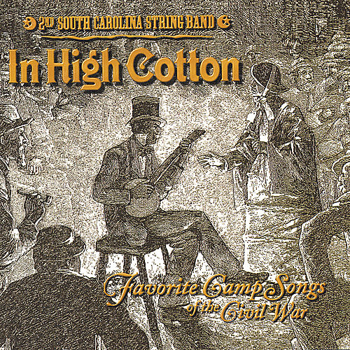 In High Cotton by 2nd South Carolina String Band