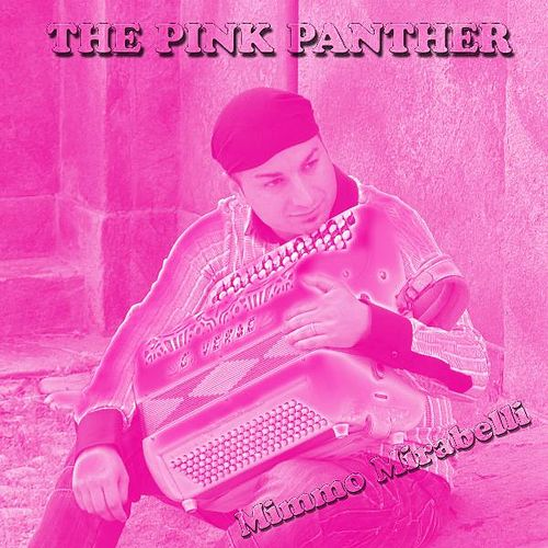 The Pink Panther - Single von Mimmo Mirabelli