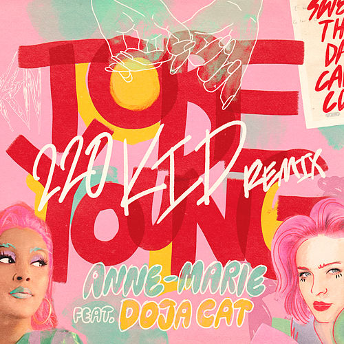 To Be Young (feat. Doja Cat) (220 KID Remix) von Anne-Marie