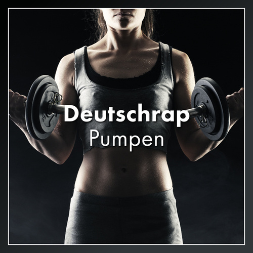 Deutschrap Pumpen de Various Artists