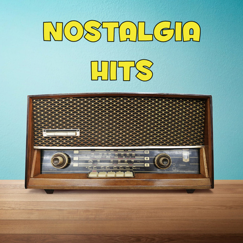 Nostalgia Hits by Various Artists