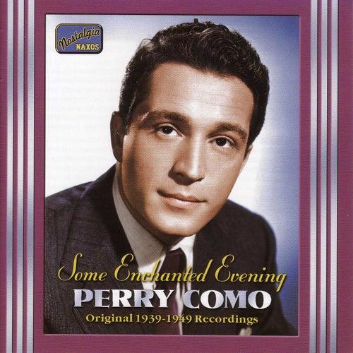 Como, Perry: Some Enchanted Evening (1939-1949) by Perry Como
