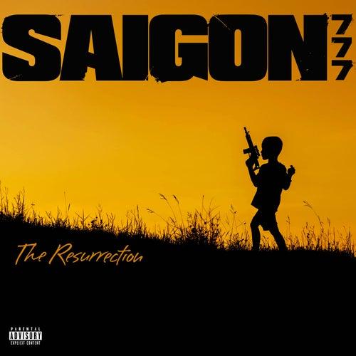 777: The Resurrection by Saigon