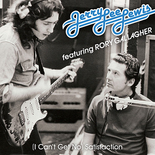 (I Can't Get No) Satisfaction (Alternate Version) von Jerry Lee Lewis