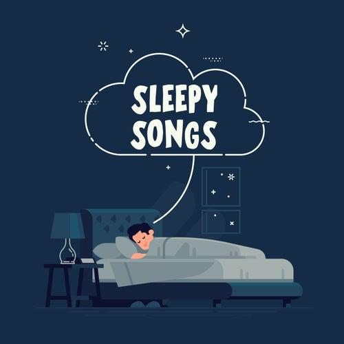 Sleepy Songs by Various Artists