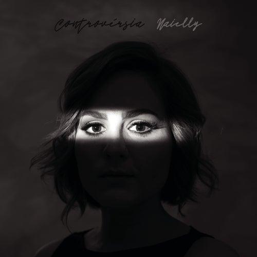 Controvérsia (Playback) by Naielly