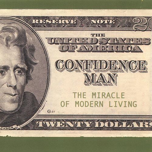Miracle of Modern Living by Confidence Man