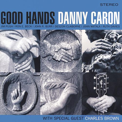 Good Hands by Danny Caron