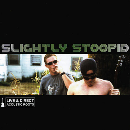 Live & Direct: Acoustic Roots [Cornerstone Reissue] de Slightly Stoopid