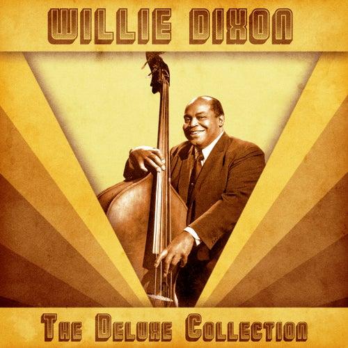The Deluxe Collection (Remastered) von Willie Dixon