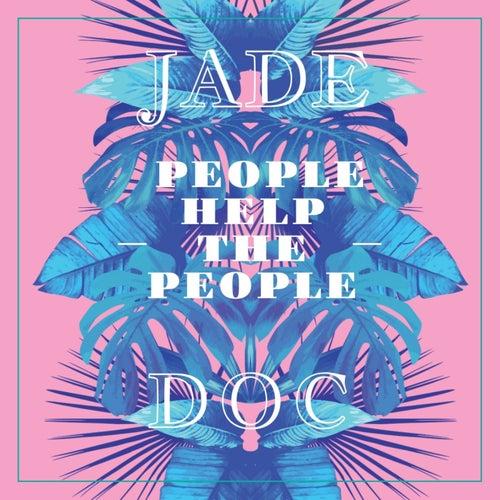 People Help the People de Jade (R&B)