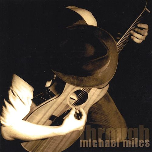 Through by Michael Miles