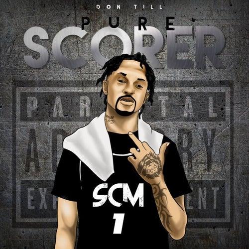 Pure Scorer de Don'Till