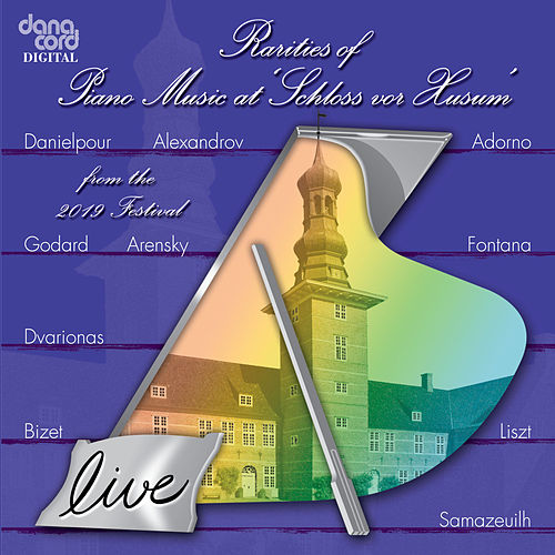 Rarieties of Piano Music at 'Schloss vor Husum' from the 2019 Festival (Live) von Various Artists