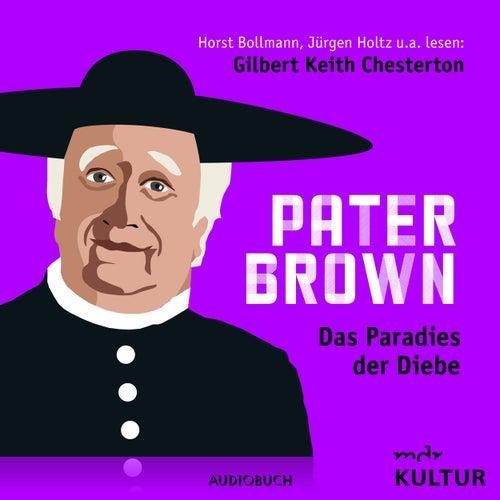 Folge 5: Das Paradies der Diebe von Pater Brown