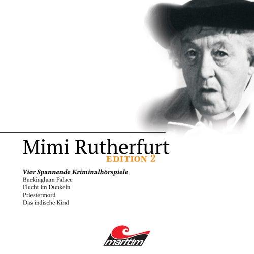 Edition 2: Vier Spannende Kriminalhörspiele von Mimi Rutherfurt