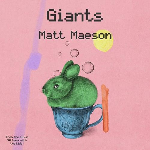 Giants von Matt Maeson