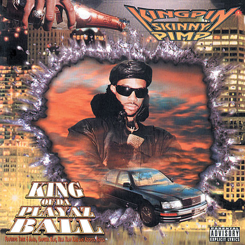 King of da Playaz Ball von Kingpin Skinny Pimp