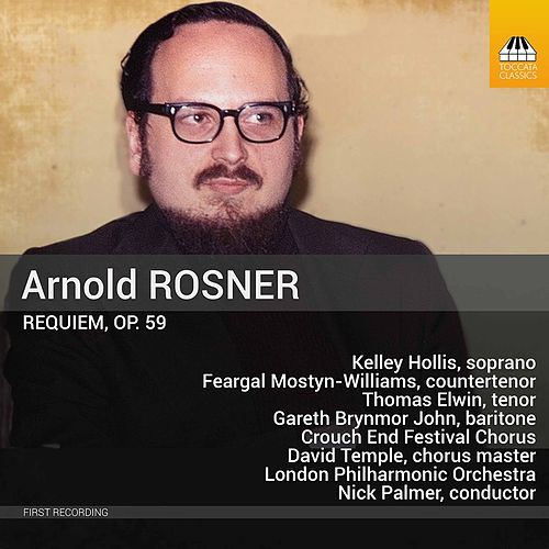 Rosner: Requiem, Op. 59 by London Philharmonic Orchestra
