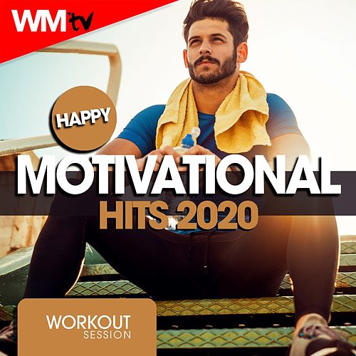 Happy Motivational Hits 2020 Workout Session (60 Minutes Non-Stop Mixed Compilation for Fitness & Workout 128 Bpm / 32 Count) de Workout Music Tv