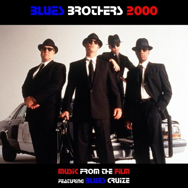 Music From Blues Brothers 2000 By Blues Cruize Napster