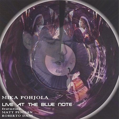 Live at the Blue Note de Mika Pohjola