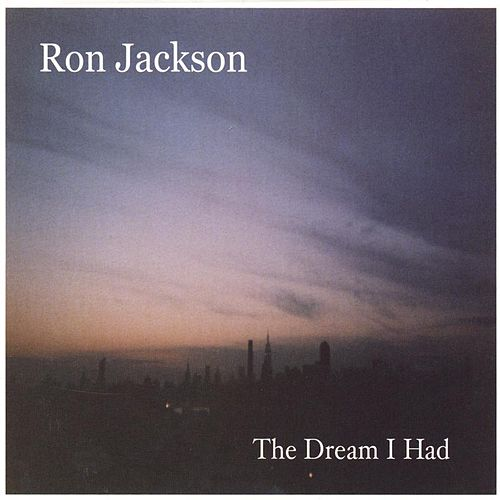 The Dream I Had de Ron Jackson