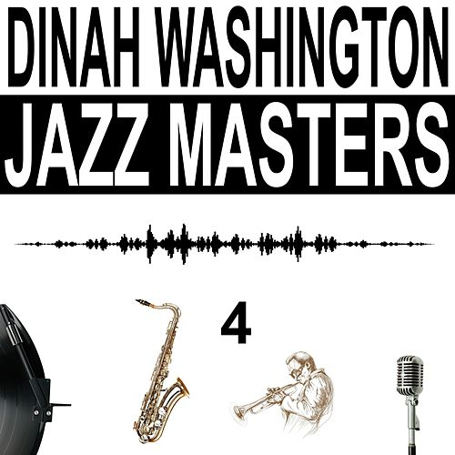 Jazz Masters, Vol. 4 von Dinah Washington