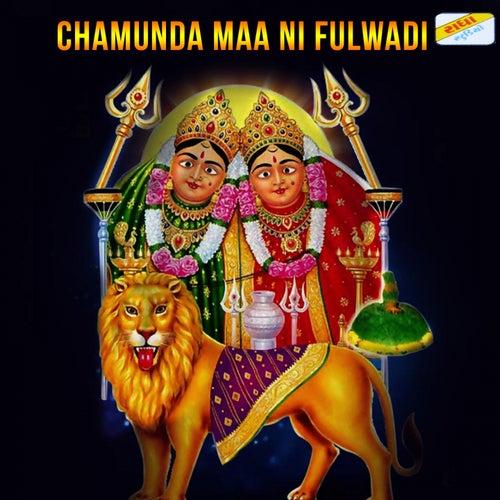 Chamunda Maa Ni Fulwadi van Pankaj Bhatt