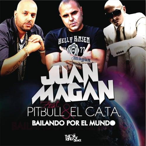 Bailando Por El Mundo by Juan Magan