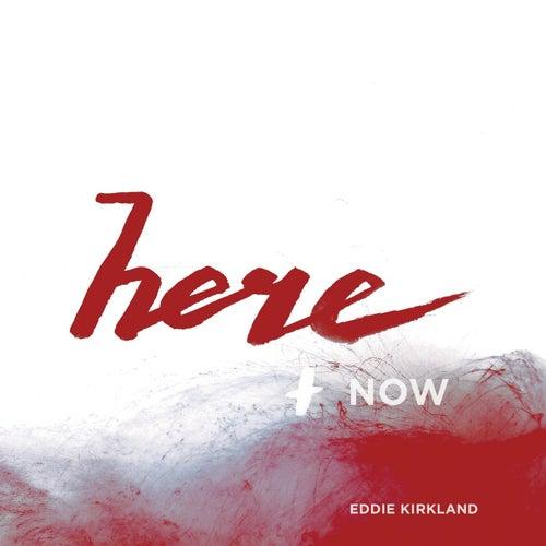 Here and Now - EP de Eddie Kirkland