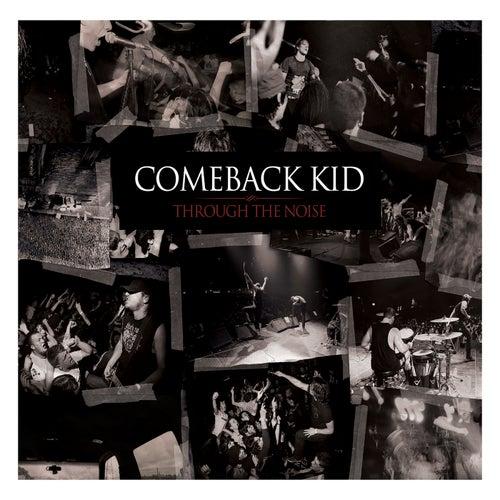 Through The Noise de Comeback Kid