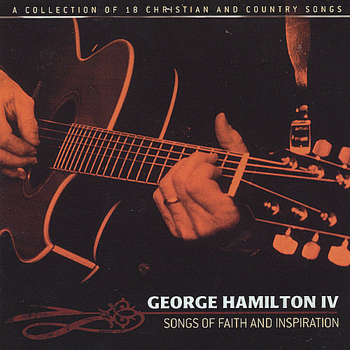 Songs of Faith and Inspiration de George Hamilton IV