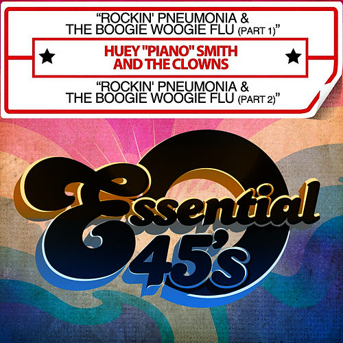 Rockin' Pneumonia & The Boogie Woogie Flu (Digital 45) by Huey 'Piano' Smith