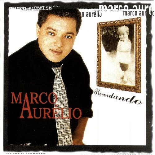 Recordando de Marco Aurélio