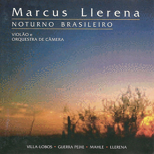Noturno Brasileiro de Marcus Llerena