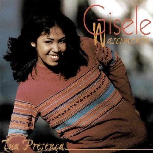 Tua Presença (Playback) by Gisele Nascimento