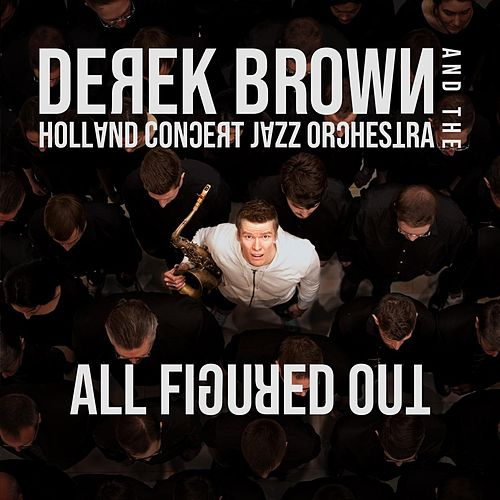 All Figured Out de Derek Brown