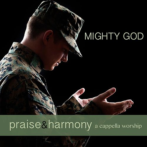 Mighty God de Praise and Harmony