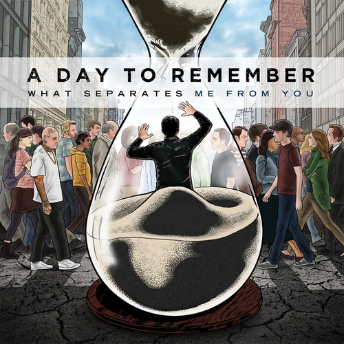 What Separates Me From You van A Day to Remember
