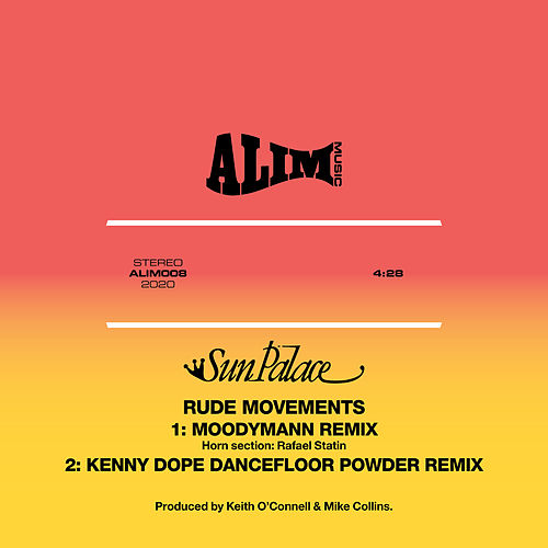 Rude Movements (Moodymann Remix / Kenny Dope Dancefloor Powder Remix) by Sun Palace
